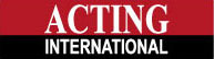 ACTING INTERNATIONAL — FORMATION PROFESSIONNELLE DE COMÉDIENS DEPUIS 1980 PARIS - NEW YORK - HOLLYWOOD - LONDRES